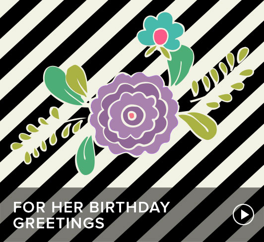 Birthday Greeting for Her